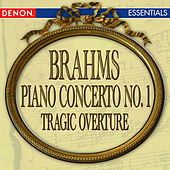 Brahms: Piano Concerto No. 1 - Tragic Overture by Various Artists