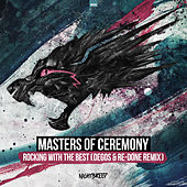 Rocking With The Best (Degos & Re-Done Remix) (Radio Edit) by Masters Of Ceremony