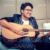 Rim Jhim Gire Saawan by Rahul Jain