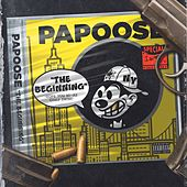 The Beginning von Papoose