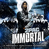 Immortal by 2Pac