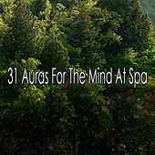 31 Auras For The Mind At Spa by S.P.A