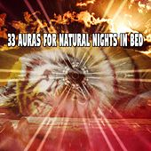 33 Auras For Natural Nights In Bed de Sounds Of Nature
