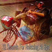 31 Sounds For Relaxing At Spa von Best Relaxing SPA Music