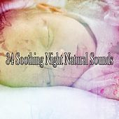 34 Soothing Night Natural Sounds by Bedtime Baby