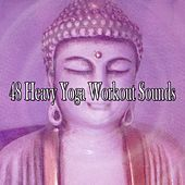 48 Heavy Yoga Workout Sounds by Yoga Workout Music (1)