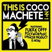 This Is Coco Machete N°1 by Various Artists