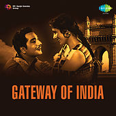 Gateway of India (Original Motion Picture Soundtrack) by Various Artists