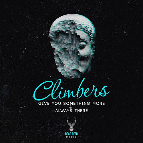 Give You Something More & Always There - Single by The Climbers