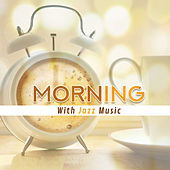 Morning With Jazz Music de Various Artists