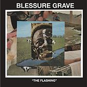 The Flashing de Blessure Grave