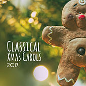 Classical Xmas Carols 2017 by The Merry Christmas Players