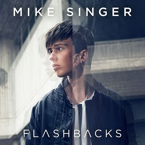 Flashbacks by Mike Singer