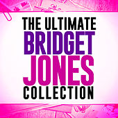 The Ultimate Bridget Jones Collection van Soundtrack Wonder Band
