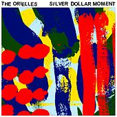 Silver Dollar Moment by The Orielles