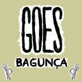 Bagunça by Goes