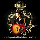 A Country Rockin' Christmas, Vol. 1 by Martin Riverfield and the Wheels of Fortune Band