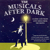 The Musicals After Dark de Various Artists