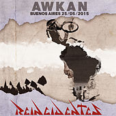 Awkan (Buenos Aires 25/05/2015) by Reincidentes