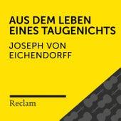 Eichendorff: Aus dem Leben eines Taugenichts (Reclam Hörbuch) by Joseph von Eichendorff