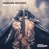 Damaged Records - Best of 2017 by Various Artists
