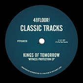 Witness Protection EP by Kings Of Tomorrow