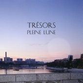 Pleine Lune Remixes by Trésors