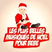 Les plus belles musiques de Noël pour bébé de Various Artists