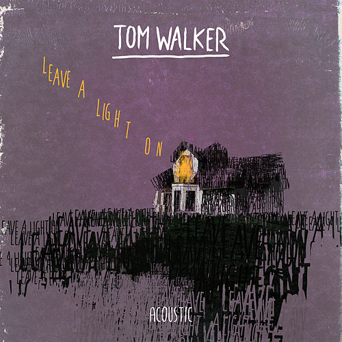 Leave a Light On (Acoustic) de Tom Walker