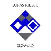 Slowmo von Lukas Rieger