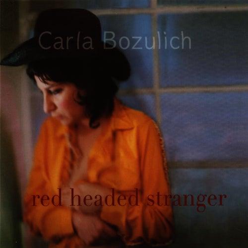 Red Headed Stranger by Carla Bozulich