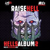 Raise Hell Album #2 - EP by Various Artists