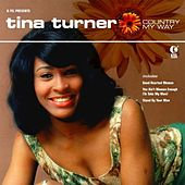 Country My Way by Tina Turner