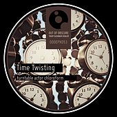 Time Twisting by Turntable Actor Chloroform