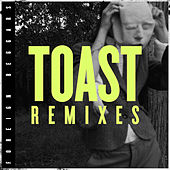 Toast Remixes by Foreign Beggars