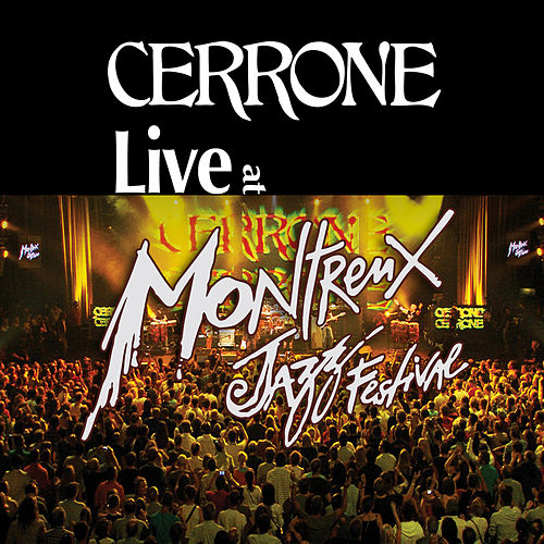 Live At Montreux Jazz Festival by Cerrone