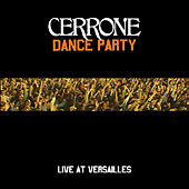 Dance Party At Versailles by Cerrone