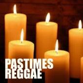 Pastimes Reggae de Various Artists