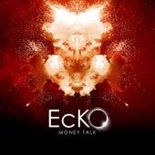 Money Talk de Ecko
