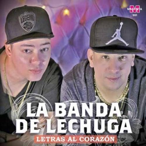 Letras al Corazón de La Banda De Lechuga