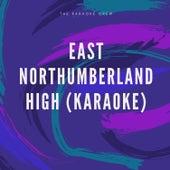 East Northumberland High (Karaoke) de Hit Karaoke Music