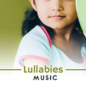 Lullabies Music by Lullaby Land