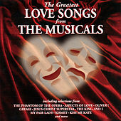 The Greatest Love Songs from the Musicals by Various Artists