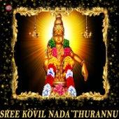 Sree Kovil Nada Thurannu by Jaya - Vijaya