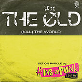(Kill) The World de OLD