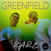 R.A.R.E by Greenfield