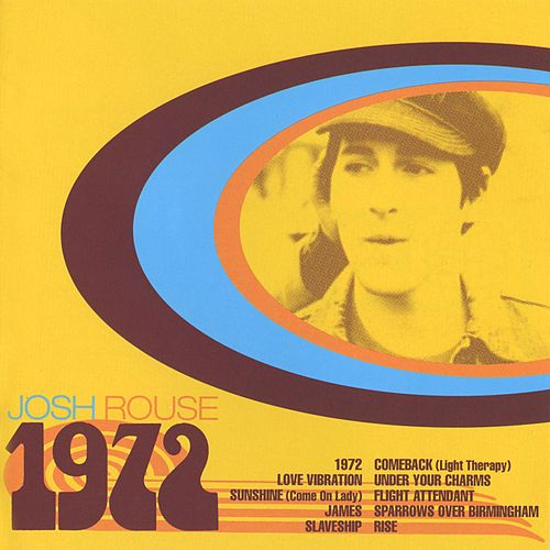 1972 by Josh Rouse