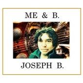 Me & B. by Joseph-B