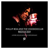 Reduced! (A More or Less Acoustic Performance) by Phillip Boa & The Voodoo Club
