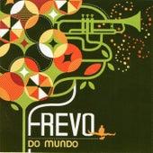 Frevo do Mundo by Various Artists